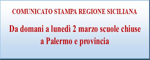 Comunicato stampa Regione Sicilia SCUOLE CHIUSE FINO AL 2 MARZO